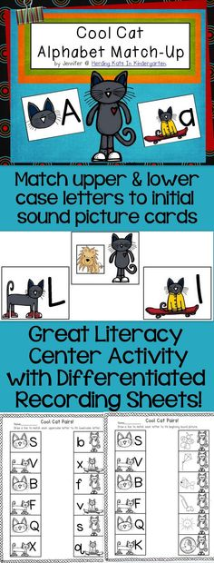Cool Cat Alphabet Match-Up activity for literacy work stations! Students can match upper case to lower case letters, letter to initial sound picture card, or for a challenge, all 3! Differentiated recording sheets included!