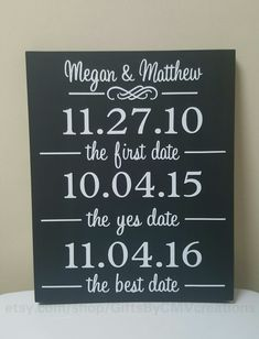 Custom Personalized LARGE 12x14 WOOD SIGN The First Date The Yes Date The Best Date Engagement Wedding Date Bridal Shower Anniversary Gift Wedding Shower Gifts, Bridal Shower Signs, Baby Shower Gifts, Bridal Showers, Wedding Signs, Wedding Day, Wedding Stuff, Second Year Anniversary Gift, Wedding Anniversary