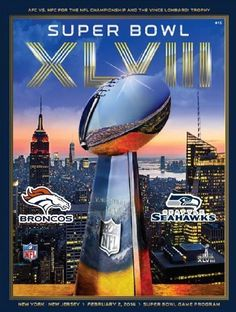 Official Superbowl XLVIII Game Program Seattle Seahawks vs. Denver Broncos 2014 Super Bowl 48