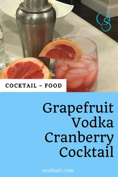 Try this delicious and refreshing vodka cranberry recipe with grapefruit. A fun refreshing twist on a classic cocktail. The perfect mix to usher in warm spring weather. #ozofsalt #mixology #vodkadrinks #mixeddrink #alcohol #cocktail #cranberry #drink #drinkmix Vodka Cranberry Cocktail, Pear Martini, Cranberry Juice, Warm Spring, Spring Weather, New Drink Recipe, Grapefruit Vodka, Infused Vodka