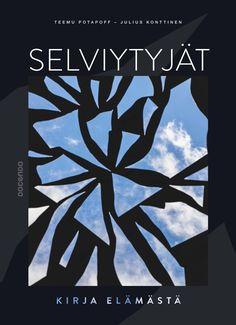 Kirja-arvostelu: Teemu Potapoff & Julius Konttinen - Selviytyjät | Nousu
