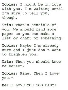 this is SO me.. I picture myself as Tris sometimes when fourtris is like HAPPENING YAY! cause four is mine. he is no one else's