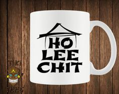 Funny Coffee Mug Ho Lee Chit Chinese Custom Mugs Gift Geek Nerd Writing Asian Buffet Ninja Offensive Fun College Humor Joke Hipster Novelty