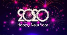 Happy New Year 2020 Wishes & Greetings for your loved ones. Happy New Year Messages, Images, Quotes, Whatsapp Status for 2020 for you.