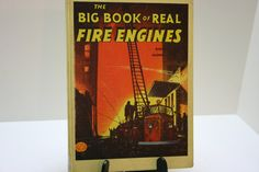 The Big Book of Real Fire Engines by Elizabeth Cameron