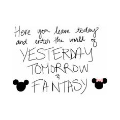 MICKEY AND MINNIE ❤ liked on Polyvore featuring quotes, disney, words, text, fillers, phrase and saying