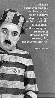 "Charlie Chaplin (Bazen düşünmemek gerek, sadece hayatı hisset. Ne kadar acı olsada... Dikenleri batsada, ""hayat"" yaşamaya değer ne de olsa...) Book Quotes, Words Quotes, Life Quotes, Charly Chaplin, Quotes About Haters, Philosophical Quotes, Good Sentences, Aesthetic Movies, Magic Words"