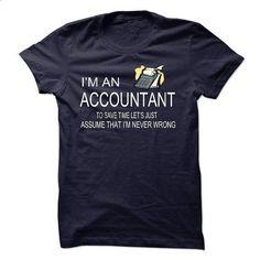 IM AN ACCOUNTANT - #formal shirt #sweatshirt girl. ORDER NOW => https://www.sunfrog.com/LifeStyle/IM-AN-ACCOUNTANT-29865700-Guys.html?68278