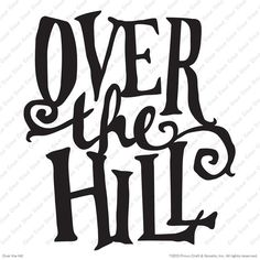 over the hill related keywords suggestions over the hill long rh pinterest com over the hill cartoon clip art over the hill clip art free