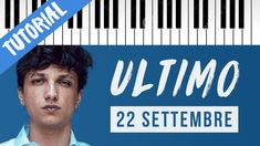 [TUTORIAL] Ultimo | 22 Settembre // Piano Tutorial con Synthesia Piano Tutorial, Karaoke, Cover, Youtube, Movie Posters, Poet, Home, Film Poster, Youtubers