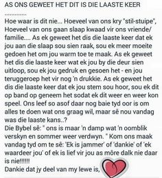 Laaste keer True Words, Faith, Sayings, Afrikaans, Marriage, Christian, Life, Valentines Day Weddings, Lyrics