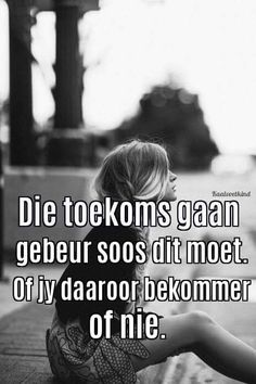 Waar woorde More Words Quotes, Wise Words, Me Quotes, Qoutes, Funny Quotes, Sayings, Beautiful Verses, Afrikaanse Quotes, Dark Quotes