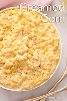 Creamed Corn - Preppy Kitchen