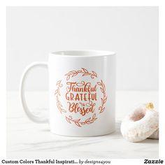 Custom Colors Thankful Inspirational Typography Coffee Mug
