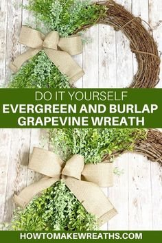 Today, we're welcoming Coach Fancy to show us a simple Evergreen and Burlap Grapevine Wreath tutorial that's perfect to sell in your shop all year round! Make Your Own Wreath, Wreath Making, How To Make Wreaths, How To Make Bows, Burlap Wreath Tutorial, Burlap Ribbon, Make Design, Homemade Gifts, Grapevine Wreath