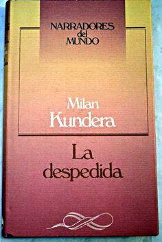La despedida/Kundera, Milan