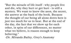 Beautiful Grey's Anatomy quote minus the spelling mistakes