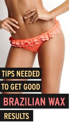 Planning on (or considering) a brazilian bikini wax? Necessary tips and steps you need to take both before and after you get it to help ensure a better result!