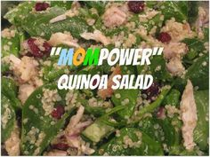 """""""MOMPower"""" Quinoa Salad with Spinach and Chicken"""