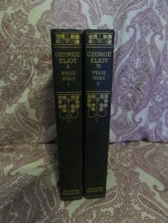 Felix Holt  Parts 1 and 2  by George Eliot Part by SomethingGeeshy