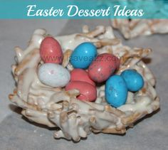 Easter Dessert Ideas: Cupcakes, Birds Nests and Cookies too!