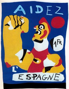 Spanish Republic help poster by Joan Miro. Joan Miro Paintings, Penguin Modern Classics, Civil War Art, Propaganda Art, Venice Biennale, National Gallery Of Art, Art Gallery, Exhibition Poster, Vintage Posters