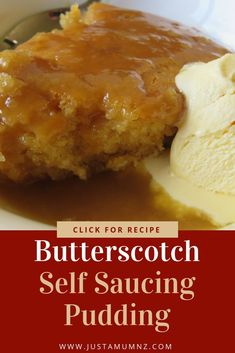 Self-Saucing Pudding Delicious Butterscotch Self Saucing Pudding, is one of the most tasty desserts! Sticky, it is the best!Delicious Butterscotch Self Saucing Pudding, is one of the most tasty desserts! Sticky, it is the best! Pudding Desserts, Hot Desserts, Pudding Cake, Delicious Desserts, Dessert Recipes, Yummy Food, Dessert Ideas, Dinner Recipes, Winter Desserts