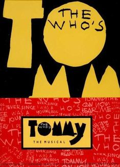 Tommy is a 1975 British musical film based upon The Who's 1969 rock opera album musical Tommy.