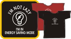Energy saving mode - T-shirt