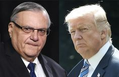 A Judge Just Gave Trump And Arpaio Bad News About Pardon --The President and his controversial sheriff will have to hold the champagne.