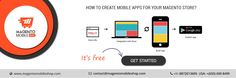 How To Create Mobile Apps For Your Magento Store? http://www.magentomobileshop.com