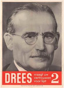 Verkiezingsaffiche van de Partij van de Arbeid 1952 met Willem Drees (1886-1988), vader van de ouderen. Rijksmuseum, Amsterdam.