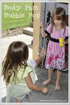 Body Part Bubble Pop- great for body awareness and motor planning!