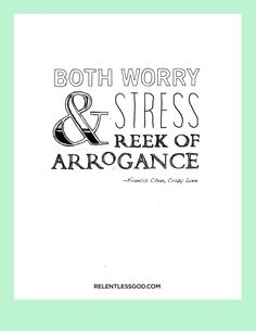 #RelentlessGod - Worry and Stress