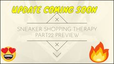 Sneaker shopping therapy part 22 preview