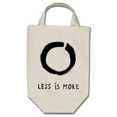 Less is more canvas bag