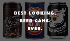 The Best-Looking Beer Cans Ever