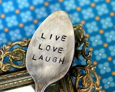 Live Love Laugh Stamped Spoon Garden Marker Vintage Silverware