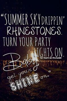 Get Your Shine On - Florida Georgia Line
