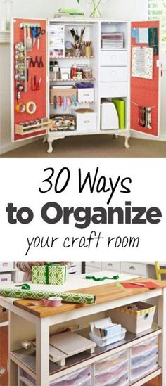 30 ways to organize your craft room get your craft room organized with these clever - How To Make Your Room Organized