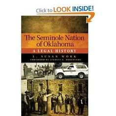 The Seminole Nation of Oklahoma: A Legal History (American Indian Law and Policy)