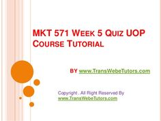 TransWebeTutors helps you work on MKT 571 Week 5 Quiz UOP Course Tutorial and assure you to be at the top of your class. Week 5, You Working, Top, Crop Shirt, Blouses