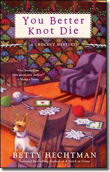 You Better Knot Die  by Betty Hechtman:    Molly Pink has so much going on this holiday season, it's hard to find time to crochet as much as a snowflake. The bookstore where she works is adding a yarn department and planning a huge launch party where the mysterious author of a popular series will reveal his or her true identity. But when Molly's neighbor turns up missing, she' can't resist adding sleuthing to her to-do list and gets hooked on unraveling another mystery.