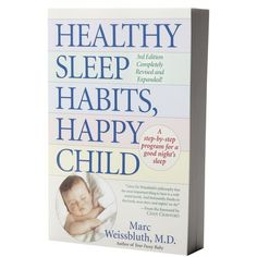 Healthy Sleep Habits, Happy Child - by Dr. Marc Weissbluth.  I've been living by this book for Joshua's sleep training.  Love it!