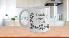 * JUST RELEASED *A CHARMING MUG FOR THE GARDENER IN YOUR LIFE. Limited Time Only.  NOT available in stores.Guaranteed safe checkout: PAYPAL | VISA | MASTERCARD.  Printed And Shipped From The USA)