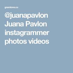 @juanapavlon Juana Pavlon instagrammer photos videos