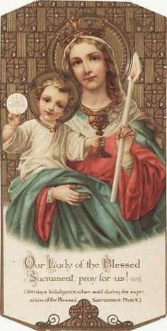 Our Lady of the Blessed Sacrament, feast day May 13th ~ Happy First Communion <3