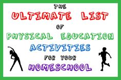 The Ultimate List of Physical Education Activities for Your Homeschool