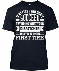 If at first you don't succeed, try doing what your dispatcher told you to do the first time.