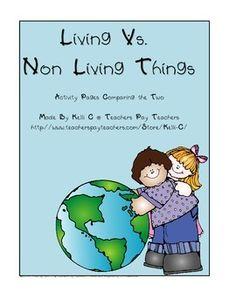 Student will classify things that are living and non living and write them in the correct areas.Graphics and fonts copyright Dianne J. Hook at www.djinkers.com.License number 011419595. Would you like to see some of my products being used in my classroom?